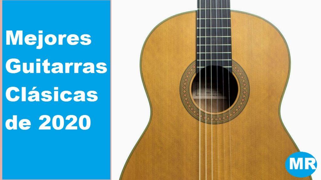 5 mejores guitarras clásicas de 2020