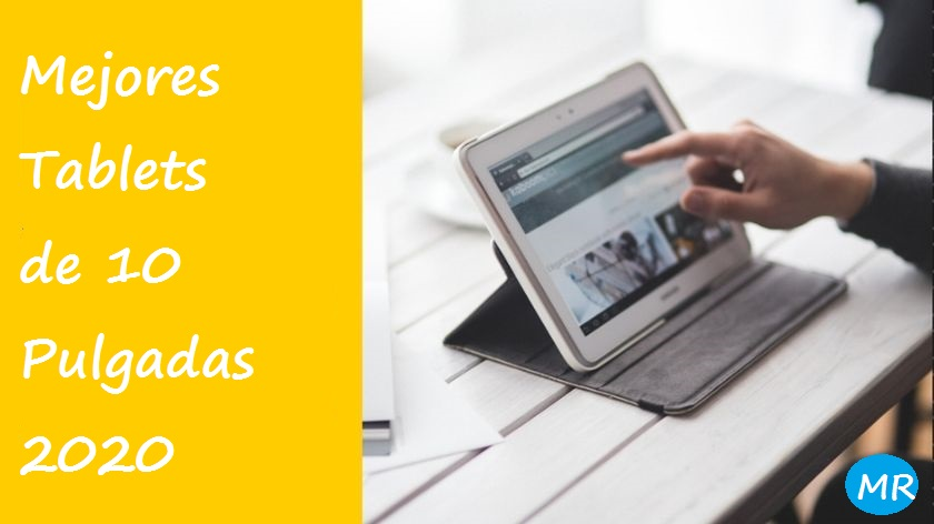 Mejores Tablets de 10 Pulgadas 2020