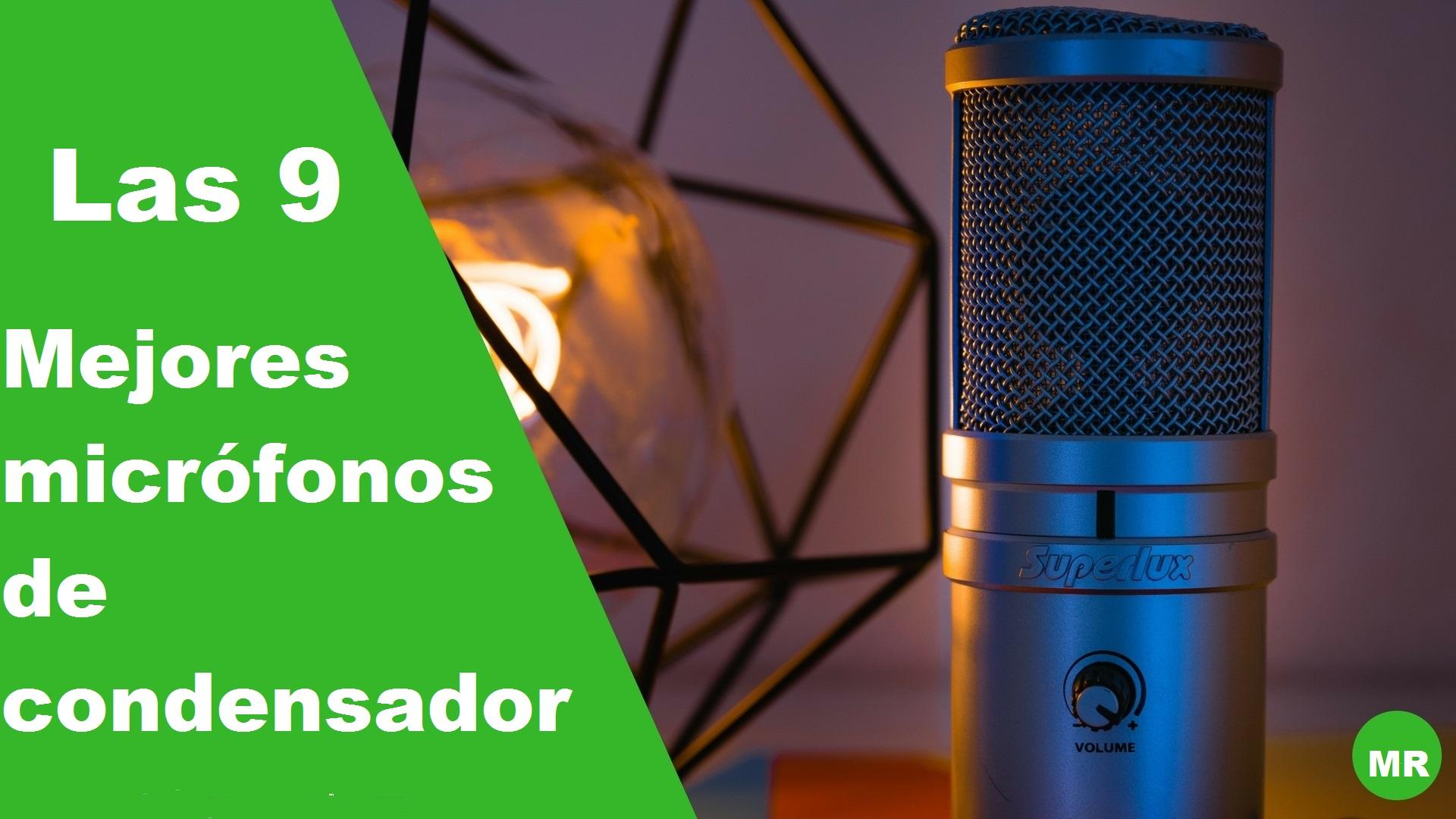 10 Mejores micrófonos de condensador