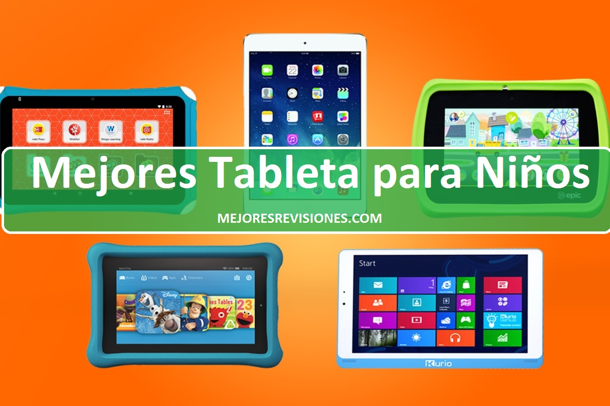 Mejores Tablet para Niños de 2021