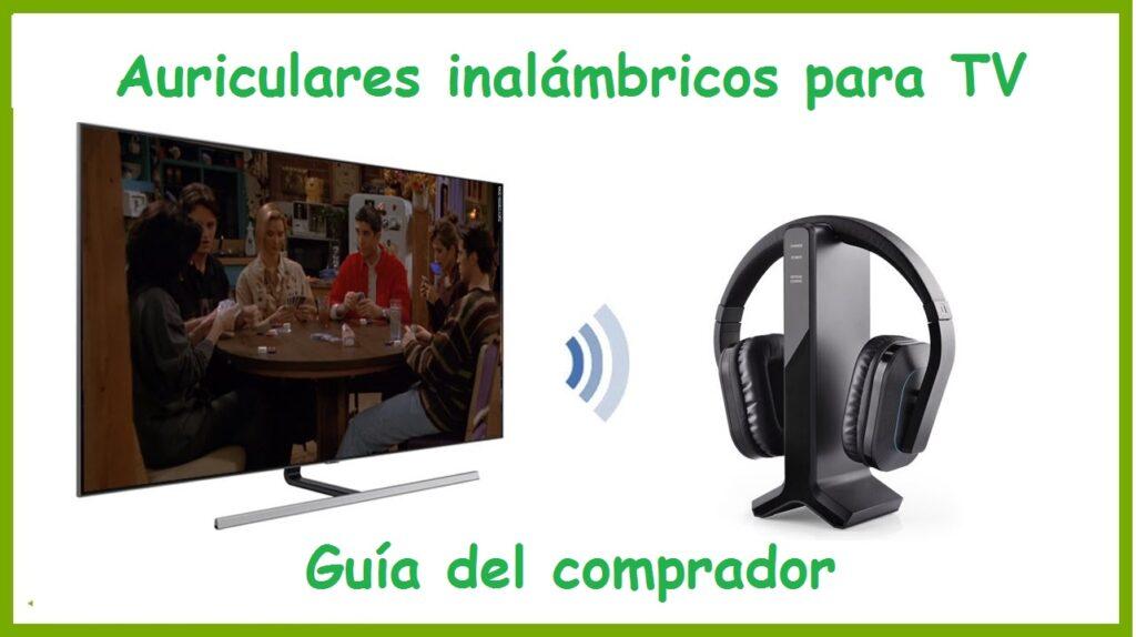 Auriculares inalámbricos para TV - Guía del comprador