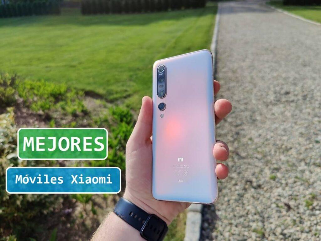 ¿Cuáles Son Los Mejores Móviles de Xiaomi?