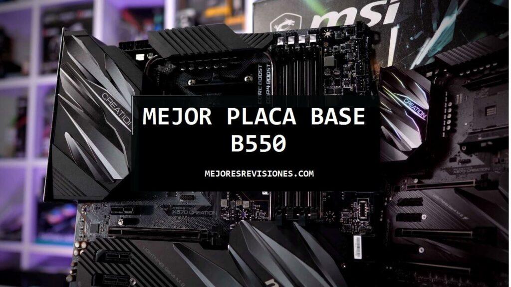 mejores placas base B550