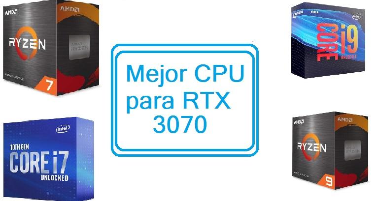 Mejor Procesador para rtx 3070