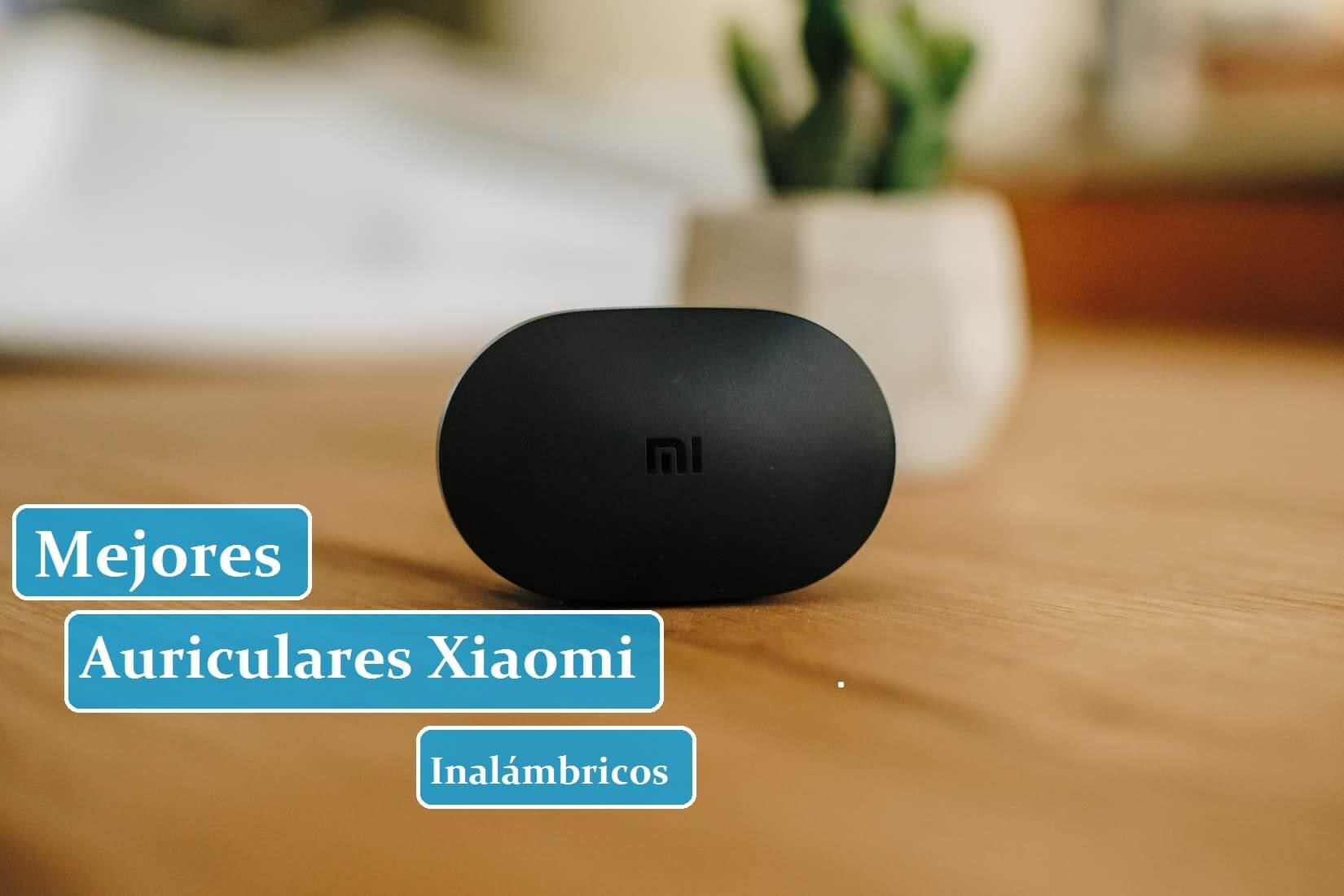 Los Mejores Auriculares Inalámbricos de Xiaomi